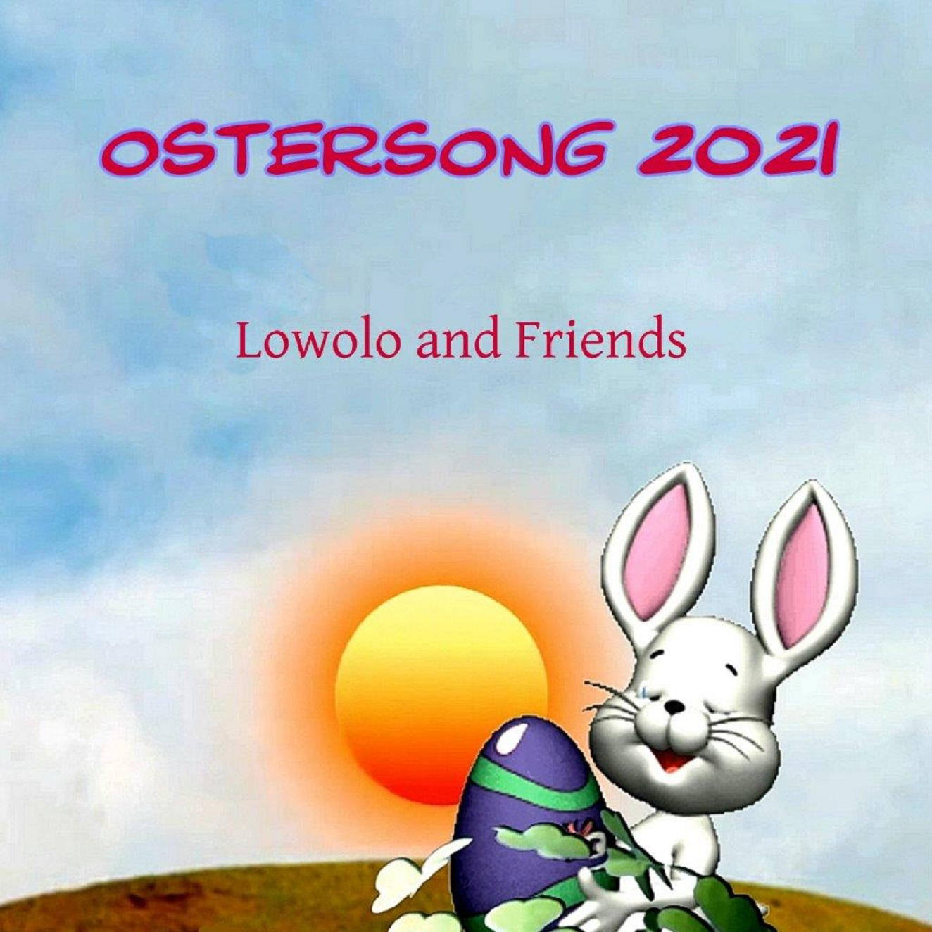 Lowolo and friends - Ostersong 2021 - Cover.jpg